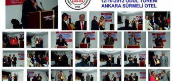 2012 Ödül Töreni Ankara Sürmeli Otelinde yapıldı