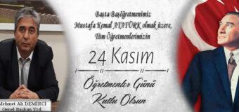 Kamu Der Genel Başkan Yrd. Mehmet Ali DEMİRCİ'nin 24 Kasım Mesajı