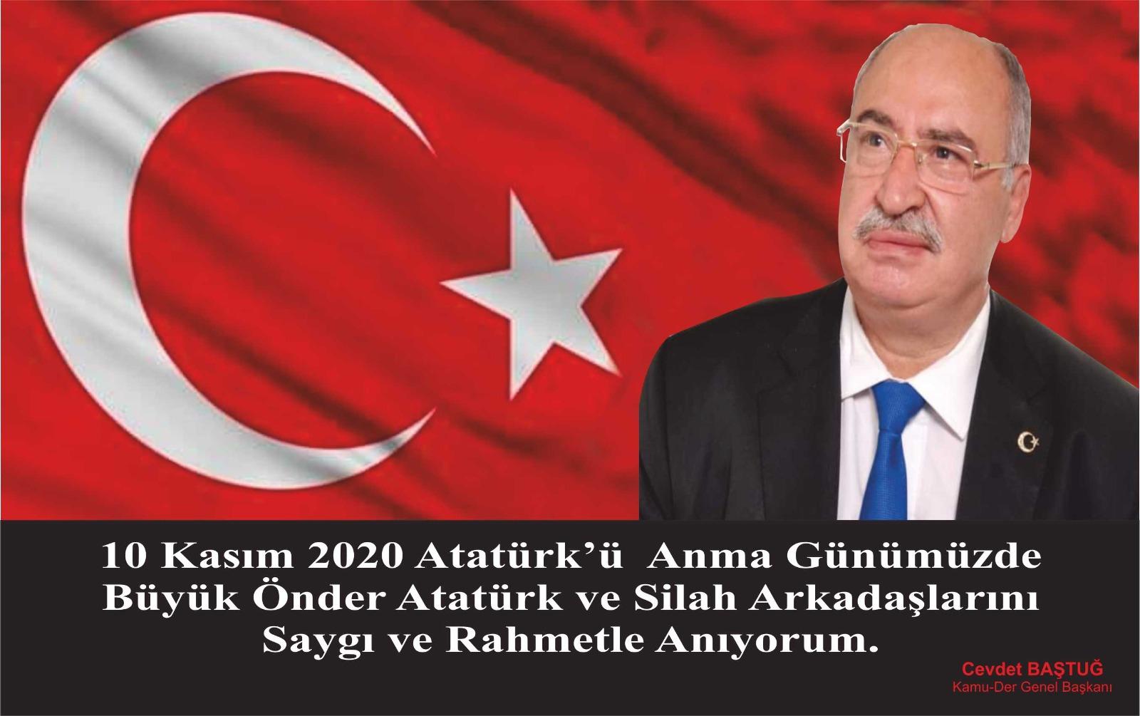 Kamu Der , 10 Kasım Atatürk'ü Anma Günü (Cevdet BAŞTUĞ)